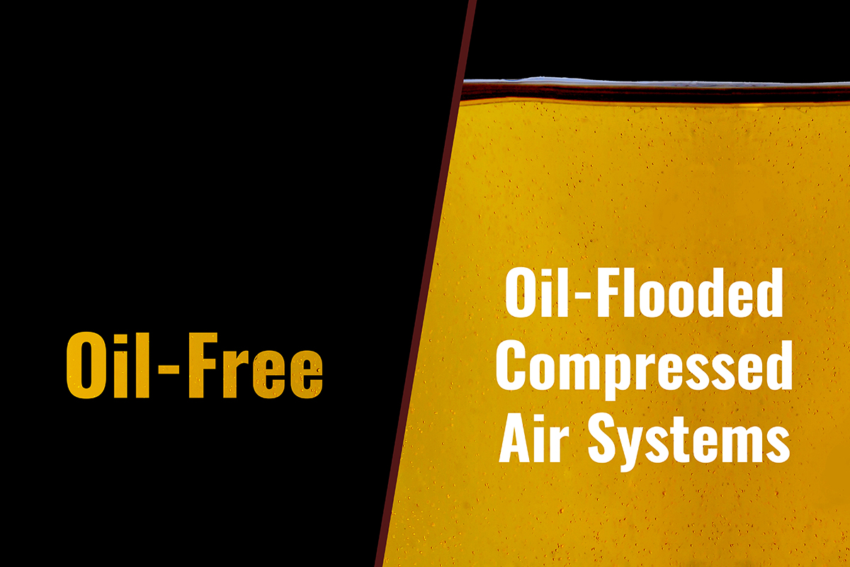 Oil-Free Vs. Oil-Flooded Compressed Air Systems: Which is Best for Your Operation?